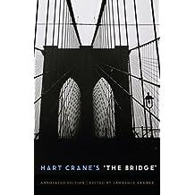 Hart Crane's 'The Bridge': An Annotated Edition