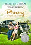 Penny from Heaven, Jennifer L. Holm, 0375936874