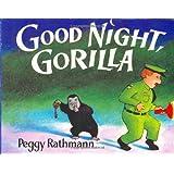 Good Night, Gorilla by Rathmann, Peggy (1996) Board book