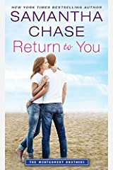 Return to You (Montgomery Brothers Book 5) Kindle Edition