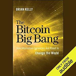 The Bitcoin Big Bang Hörbuch