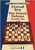 Grandmaster Repertoire 15: The French Defence-Emanuel Berg