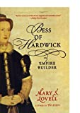 img - for Bess of Hardwick: Empire Builder Reprint edition by Lovell, Mary S. (2007) Paperback book / textbook / text book