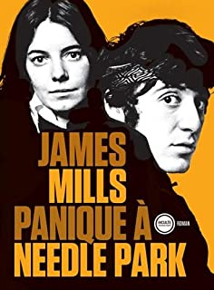 Panique à Needle Park, Mills, James