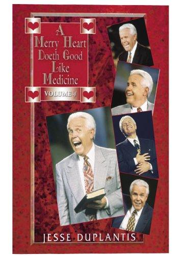 A Merry Heart Doeth Good Like A Medicine, Volume 4