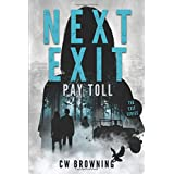 Next Exit, Pay Toll (The Exit Series) (Volume 2)