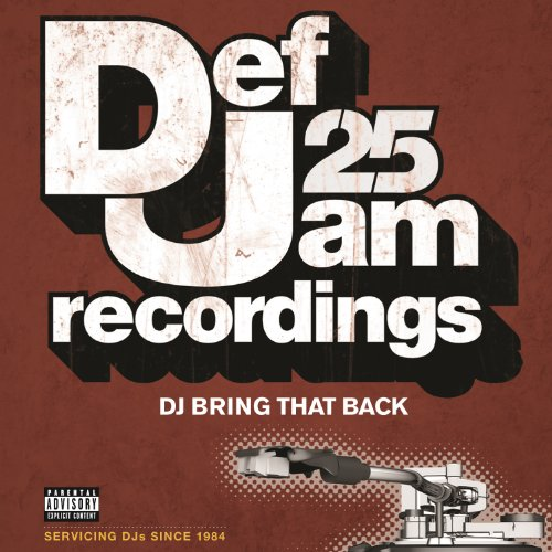 Def Jam 25: DJ Bring That Back...