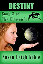Destiny (The Elemental Book 3)