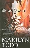 Blood Moon, Marilyn Todd, 1847511104