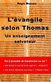 l evangile selon thomas un enseignement salvateur french edition