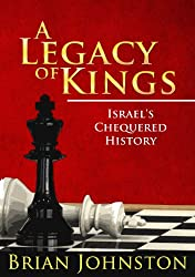 A Legacy of Kings...Israel's Chequered History (Search For Truth Series)