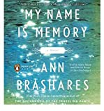 download ebook my name is memory [ my name is memory ] by brashares, ann ( author )jun-01-2010 compact disc pdf epub