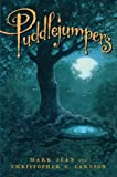Puddlejumpers, Mark Jean and Christopher C. Carlson, 1423107594