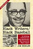 Black Writers/Black Baseball, Jim Reisler, 0786429070