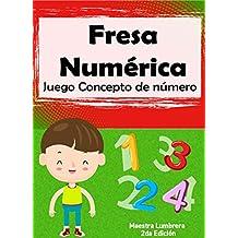 Fresa númerica: Juego Concepto del número (Maestra Lumbrera nº 7) (Spanish Edition)