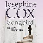 Songbird   Josephine Cox