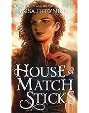 House of Matchsticks