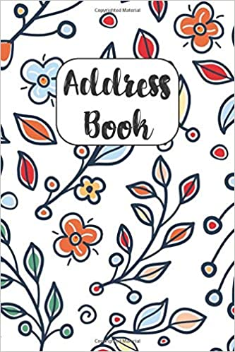 Address Book: Cute Address Book with Alphabetical Organizer Email and Notes 6x9 Size Address Book Names Work Birthday Phone Addresses