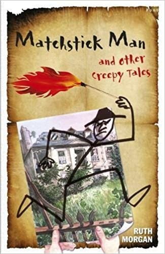 The Matchstick Man and Other Creepy Tales