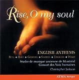 Rise O My Soul: English Anthems