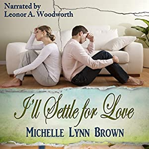 I'll Settle for Love Audiobook