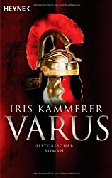 Varus: Historischer Roman