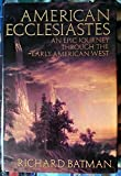 img - for American Ecclesiastes: The Stories of James Pattie book / textbook / text book