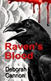 Front cover for the book Raven's Blood by Deborah Cannon