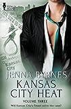 Kansas City Heat: Vol 3 by Jenna Byrnes (2015-04-24)