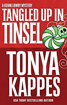 TANGLED UP IN TINSEL (A Kenni Lowry Mystery Book 6) by [Kappes, Tonya]