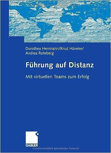 Descargar Ebook for oracle 9i gratis Führung auf Distanz: Mit virtuellen Teams zum Erfolg (German Edition) ePub B004TGZBTQ by Dorothea Herrmann,Knut Hüneke