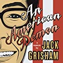 An American Demon: A Memoir Audiobook by Jack Grisham Narrated by Jack Grisham