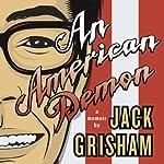 An American Demon: A Memoir | Jack Grisham