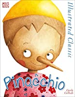 Illustrated Classic: Pinocchio (IN INGLESE)