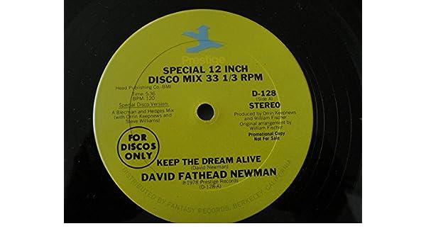 David Fathead Newman - Keep the Dream Alive - David Fathead