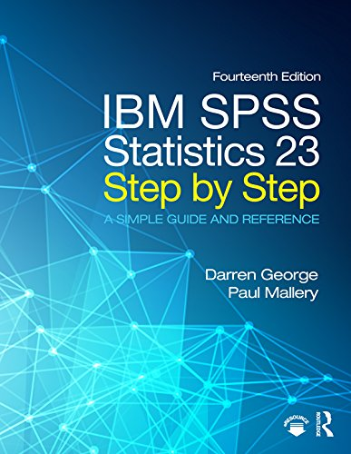 ibm-spss-statistics-23-step-by-step-a-simple-guide-and-reference