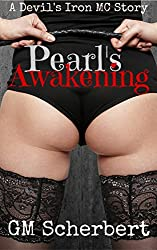 Pearl's Awakening: Devil's Iron MC book 3