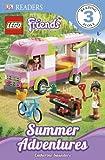 Dk Readers Lego Friends Summer Adventures Level 3, Dorling Kindersley Publishing Staff, 1465402594