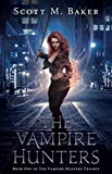 The Vampire Hunters: Book One of The Vampire Hunters Trilogy