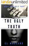 The Ugly Truth (Cantos Chronicles Book 2)