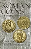 Roman Coins and Their Values, Volume IV: The Tetrachies and the Rise of the House of Constantine, AD 284-337
