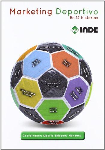 Descargar Libro Marketing Deportivo: En 13 Historias Alberto Blázquez Manzano