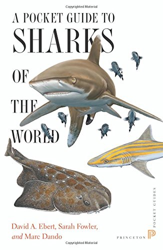 (A Pocket Guide to Sharks of the World (Princeton Pocket Guides))