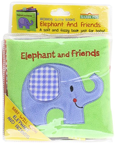 Elephant and Friends: A Soft and Fuzzy Book for Baby (Friends Cloth Books)
