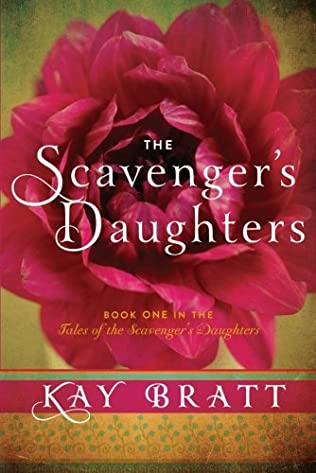book cover of The Scavenger\'s Daughters
