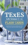TExES Life Science 7-12 Flash Cards: Rapid Review Test Prep Including 350+ Flash Cards for the TExES Life Science 238 Exam