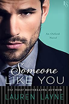 Someone Like You: An Oxford Novel by [Layne, Lauren]