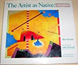 The Artist As Native, Alan Gussow, 1566405963