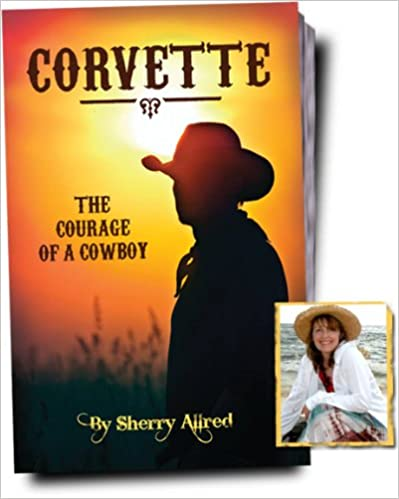 Book Corvette: The Courage of a Cowboy
