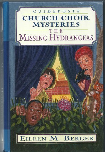 The Missing Hydrangeas (Church Choir Mysteries #4)